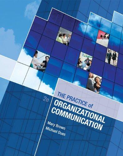 9780078039430: LSC CPSU (UNIV OF ARIZONA) : LSC CPSJ (Univ of Arizona) The Practice of Organizational Communication