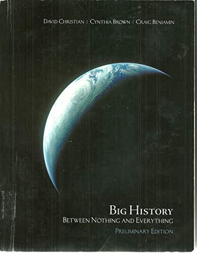 9780078039690: Big History: Between Nothing & Everything
