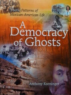 9780078039737: A Democracy of Ghosts