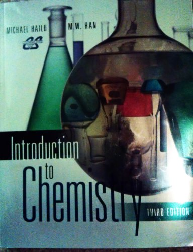 Introduction to Chemistry, 3rd Edition, Custom for: Hailu/Han