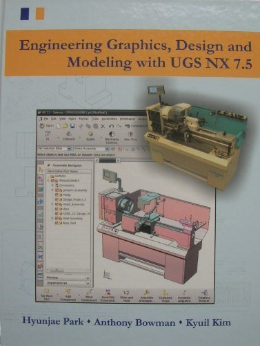 9780078042270: Engineering Graphics, Design and Modeling with UGS NX 7.5