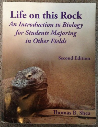 9780078043420: Life on This Rock: An Introduction to Biology for Students Majoring in Other Fields (Custom for UMass Lowell)