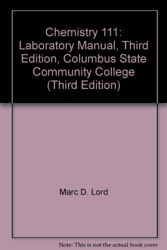 9780078043765: Chemistry 111: Laboratory Manual, Third Edition, Columbus State Community College (Third Edition)