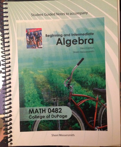9780078044496: Beginning and Intermediate Algebra Student Guided Notes 0482 (Beginning and Intermediate Algebra Student Guided Notes 0482)