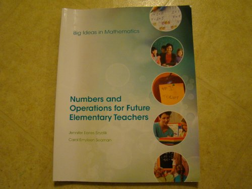 9780078044618: Big Ideas in Mathematics: Numbers and Operations for Future Elementary Teachers (2012 copyright)
