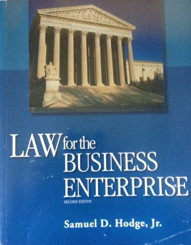 LAW FOR BUSINESS ENTERPRISE >CUSTOM<: Samuel D. Hodge,