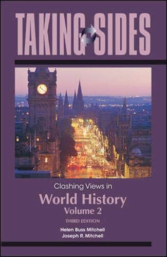 9780078049996: Taking Sides: Clashing Views in World History, Volume 2: The Modern Era to the Present