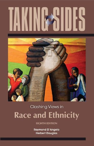 Taking Sides: Clashing Views in Race and: Raymond D'Angelo, Herbert