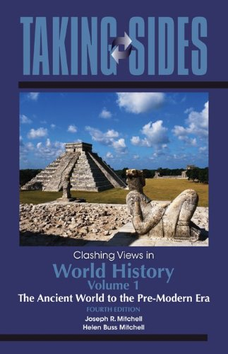 9780078050077: Taking Sides: Clashing Views in World History, Volume 1: The Ancient World to the Pre-Modern Era (Annual Editions)