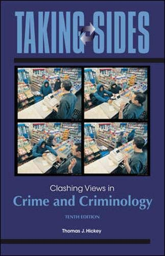 9780078050251: Taking Sides: Clashing Views in Crime and Criminology