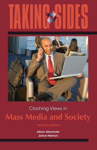9780078050411: Taking Sides: Clashing Views in Mass Media and Society