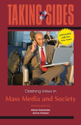 Taking Sides: Clashing Views in Mass Media and Society, Expanded (0078050421) by Alison Alexander; Jarice Hanson