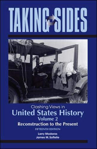 9780078050466: Taking Sides: Clashing Views in United States History, Volume 2: Reconstruction to the Present (Taking Sides: United States History, Volume 2)
