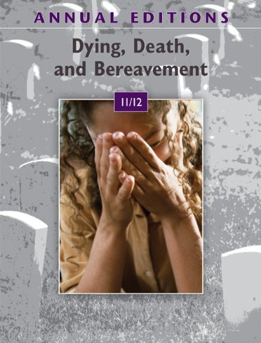 9780078050787: Annual Editions: Dying, Death, and Bereavement 11/12