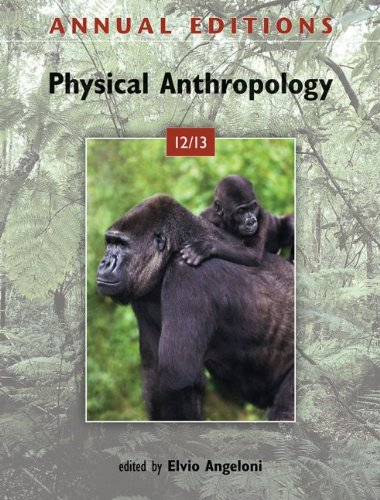 9780078051029: Annual Editions: Physical Anthropology 12/13