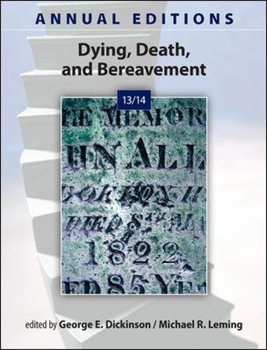 9780078051302: Annual Editions: Dying, Death, and Bereavement 13/14 (Annual Editions: Dying, Death, & Bereavement)