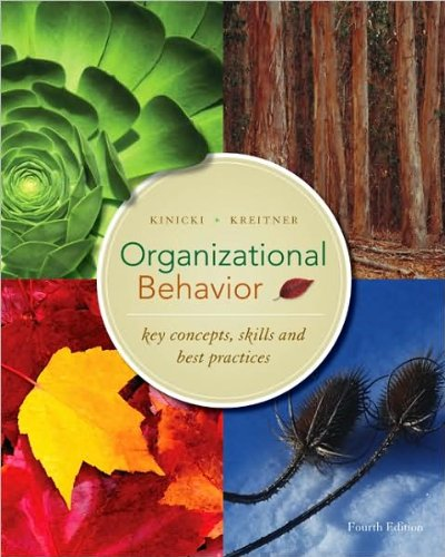 9780078070556: Organizational Behavior- Key Concepts, Skills and Best Practices, 4th