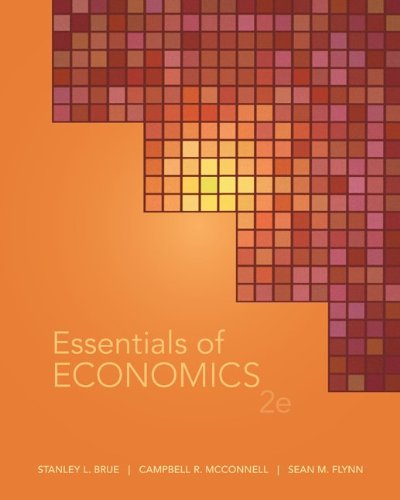 Essentials of Economics + Connect Plus: Brue, Stanley, McConnell, Campbell, Flynn, Sean