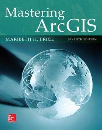 9780078095146: Mastering ArcGIS