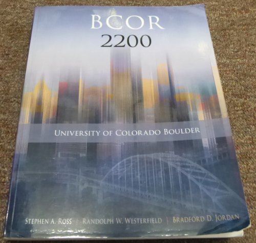 9780078095665: Essentials of Corporate Finance 8th edition BCOR 2200 University of Colorado Boulder