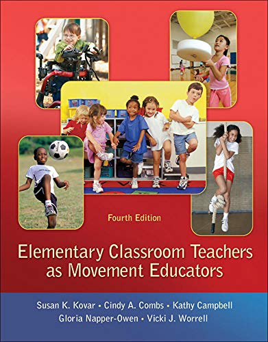 9780078095764: Elementary Classroom Teachers as Movement Educators