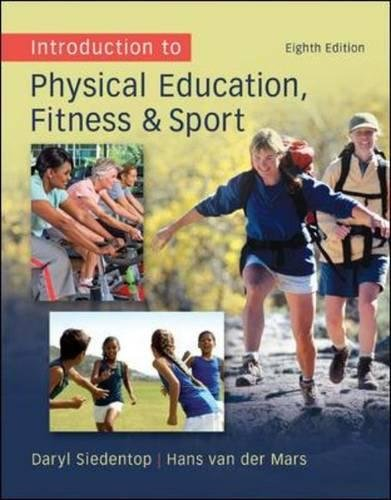 9780078095771: Introduction to Physical Education, Fitness, and Sport