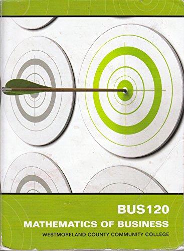 9780078095825: BUS 120 Mathematics of Business