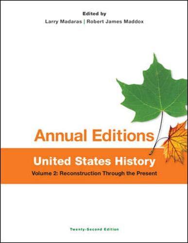 United States History, Volume 2: Reconstruction Through: Larry Madaras; Robert