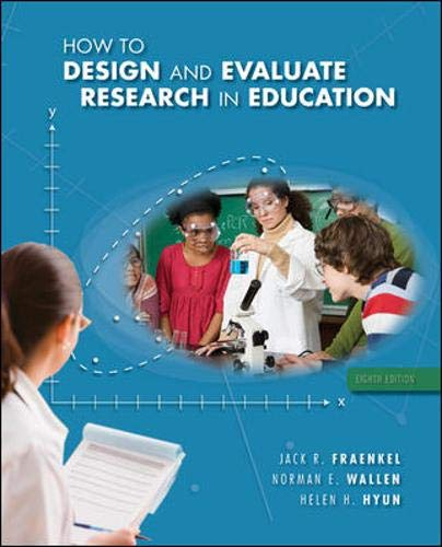 9780078097850: How to Design and Evaluate Research in Education