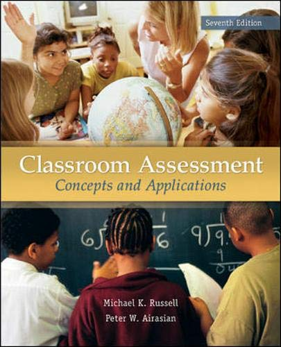 9780078110214: Classroom Assessment: Concepts and Applications, 7th Edition