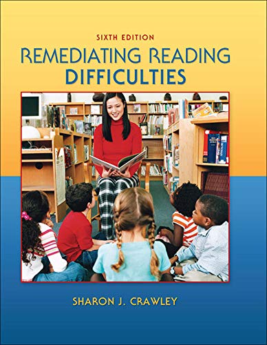 9780078110245: Remediating Reading Difficulties, 6th Edition