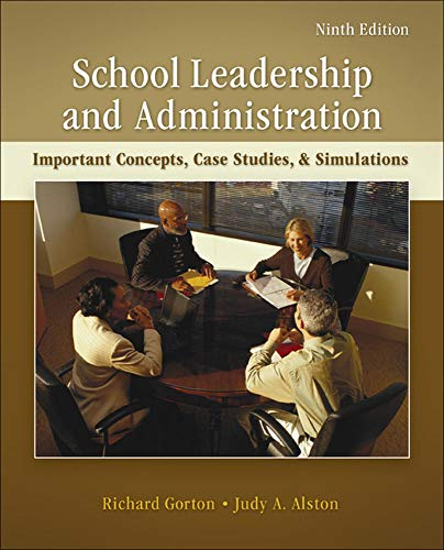 9780078110269: School Leadership and Administration: Important Concepts, Case Studies, and Simulations (B&B Education)