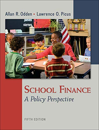 9780078110283: School Finance: A Policy Perspective