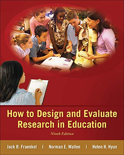 9780078110399: How to Design and Evaluate Research in Education