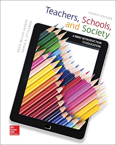 Teachers, Schools, and Society: A Brief Introduction to Education (B&B Education) (0078110432) by David M. Sadker; Karen Zittleman