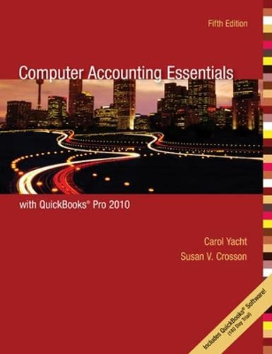 Computer Accounting Essentials Using Quickbooks: Carol Yacht