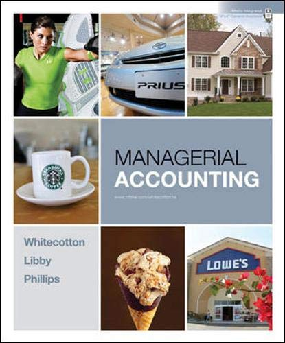 Managerial Accounting: Stacey Whitecotton, Robert