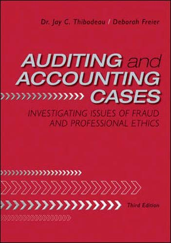 9780078110818: Auditing and Accounting Cases: Investigating Issues of Fraud and Professional Ethics