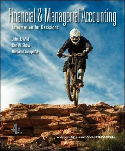 9780078110887: Financial and Managerial Accounting: Information for Decisions, 4th Edition