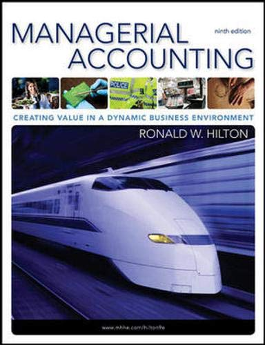 9780078110917: Managerial Accounting: Creating Value in a Dynamic Business Environment, 9th