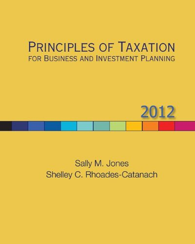 9780078110948: Principles of Taxation for Business and Investment Planning, 2012 Edition