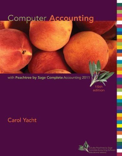 Computer Accounting With Peachtree Complete 2011, Release 19.0 (007811098X) by Yacht, Carol; Peachtree Software