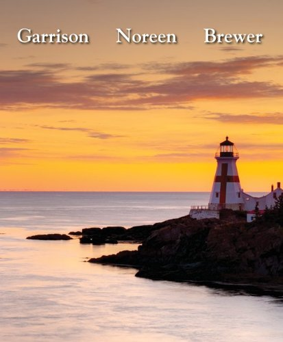 Managerial Accounting, 14th Edition: Garrison, Ray; Noreen,