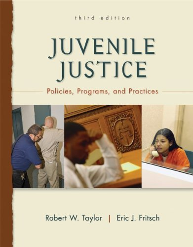 9780078111457: Juvenile Justice: Policies, Programs, and Practices