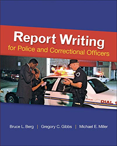 9780078111464: Report Writing for Police and Correctional Officers