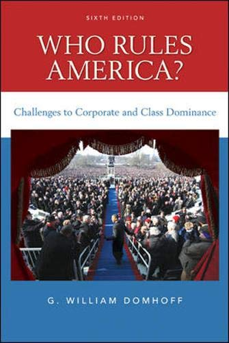 9780078111563: Who Rules America? Challenges to Corporate and Class Dominance