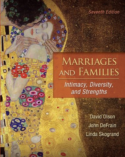 9780078111570: Marriages and Families: Intimacy, Diversity, and Strengths