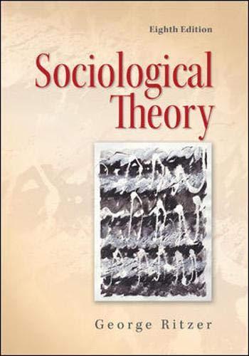 9780078111679: Sociological Theory