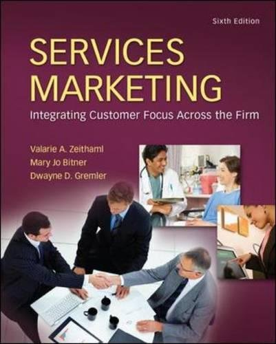 Services Marketing: Valarie A. Zeithaml