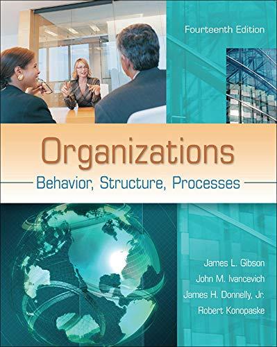 9780078112669: Organizations: Behavior, Structure, Processes